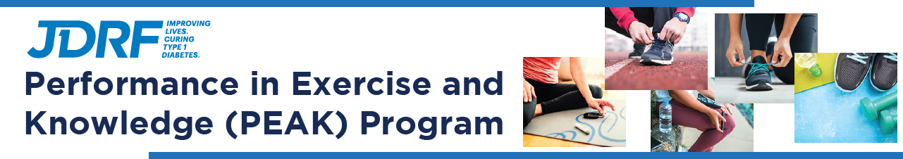 The JDRF PEAK (Performance in Exercise and Knowledge) Program