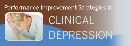 Performance Improvement Strategies in Clinical Depression